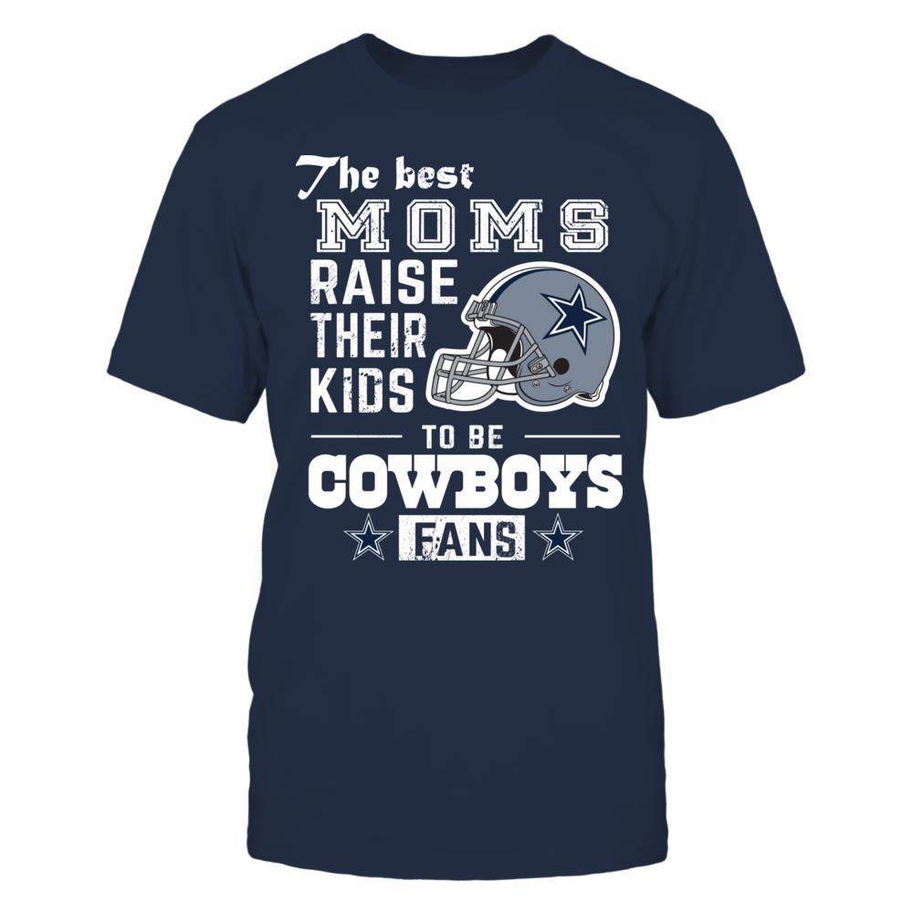 Best Mom Raise Their Kids to Be Cowboys Fan Front picture