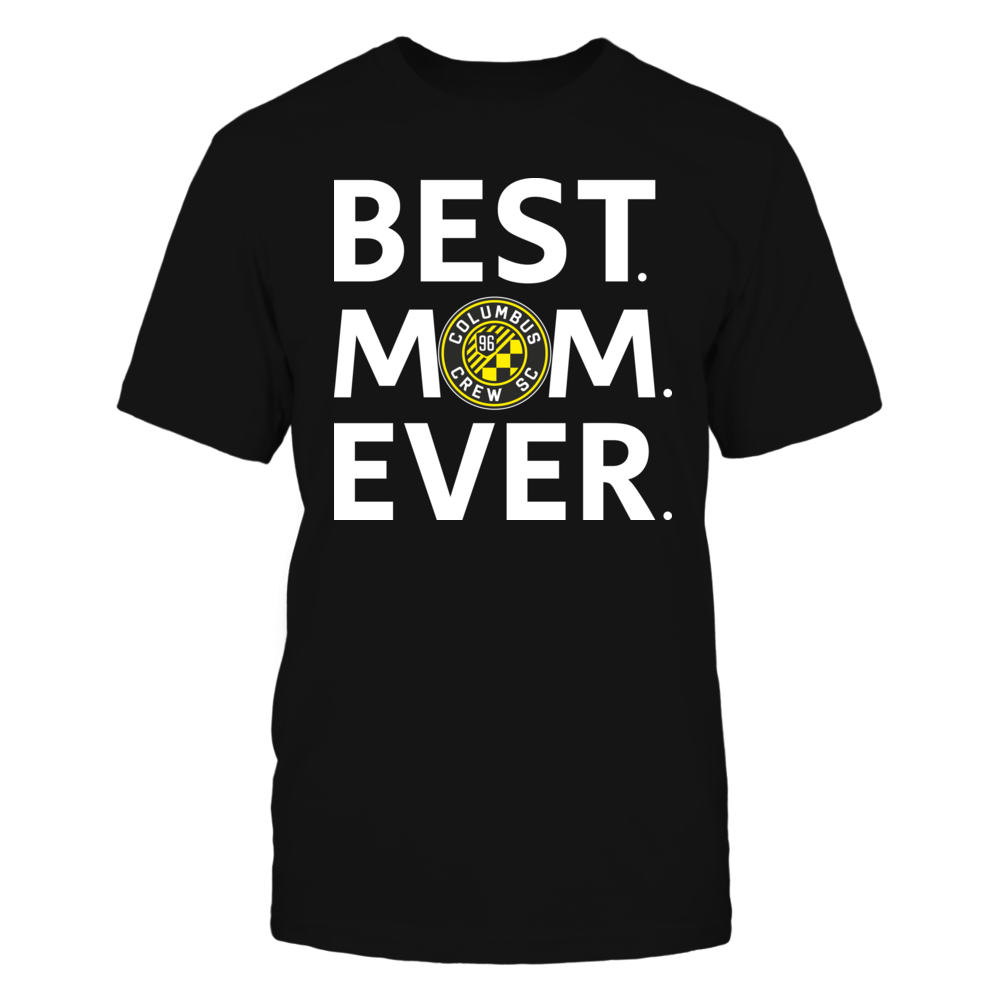 Best Mom Ever Columbus Crew SC Mother Day Gift Front picture