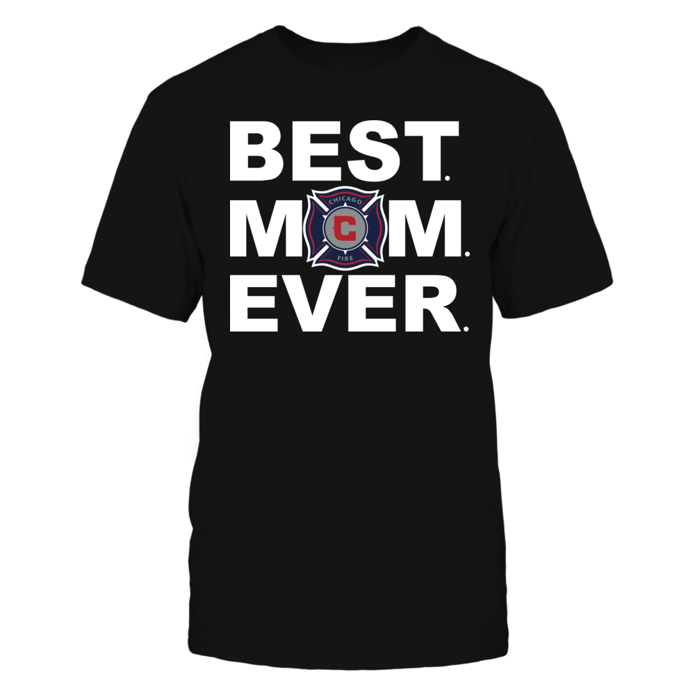 Best Mom Ever Chicago Fire Soccer Club Mother Day Gift Front picture