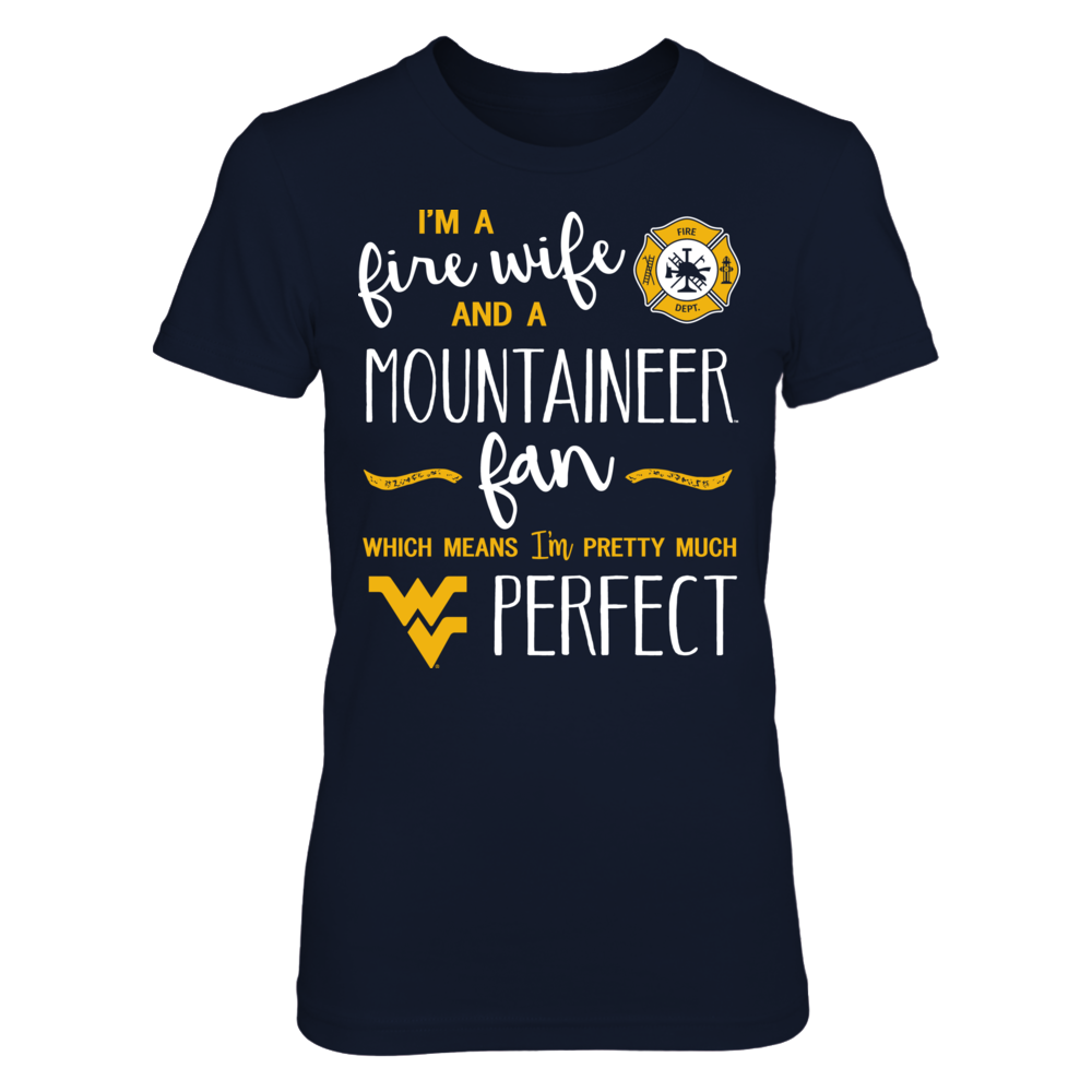 Perfect Fire Wife West Virginia Mountaineers Fan T-Shirt | Tank Front picture
