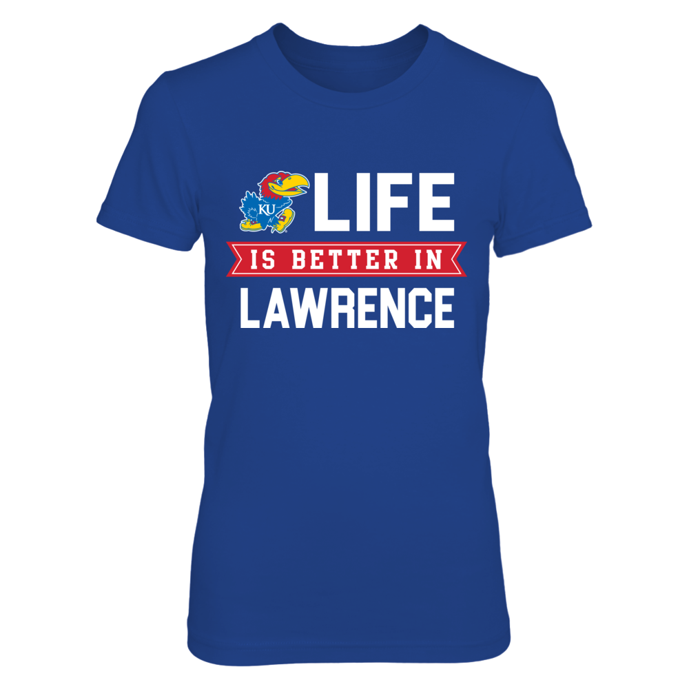 Life is Better in Lawrence Kansas Jayhawks T-Shirt Front picture