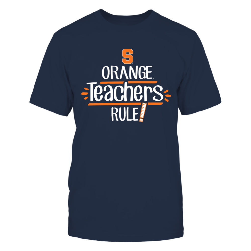 Orange Teachers Rule Syracuse Orange T-Shirt Front picture