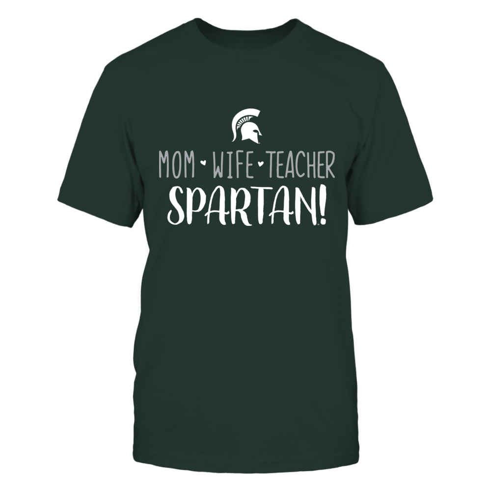 Mom, Wife, Teacher, Michigan State Spartans T-Shirt Front picture