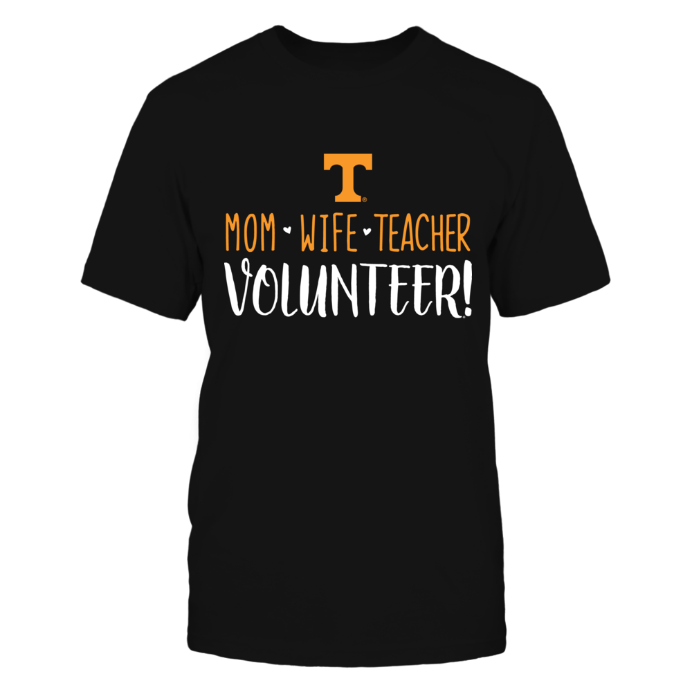 Mom, Wife, Teacher, Tennessee Volunteers T-Shirt Front picture