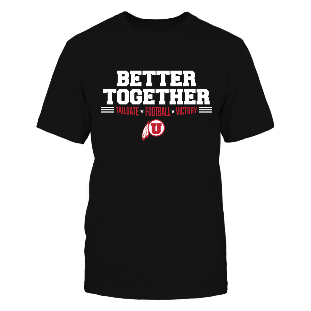Utah Utes Better Together T-Shirt | Tank Front picture
