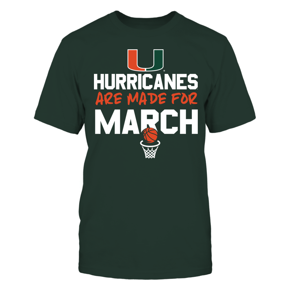 Made for March Miami Hurricanes T-Shirt Front picture