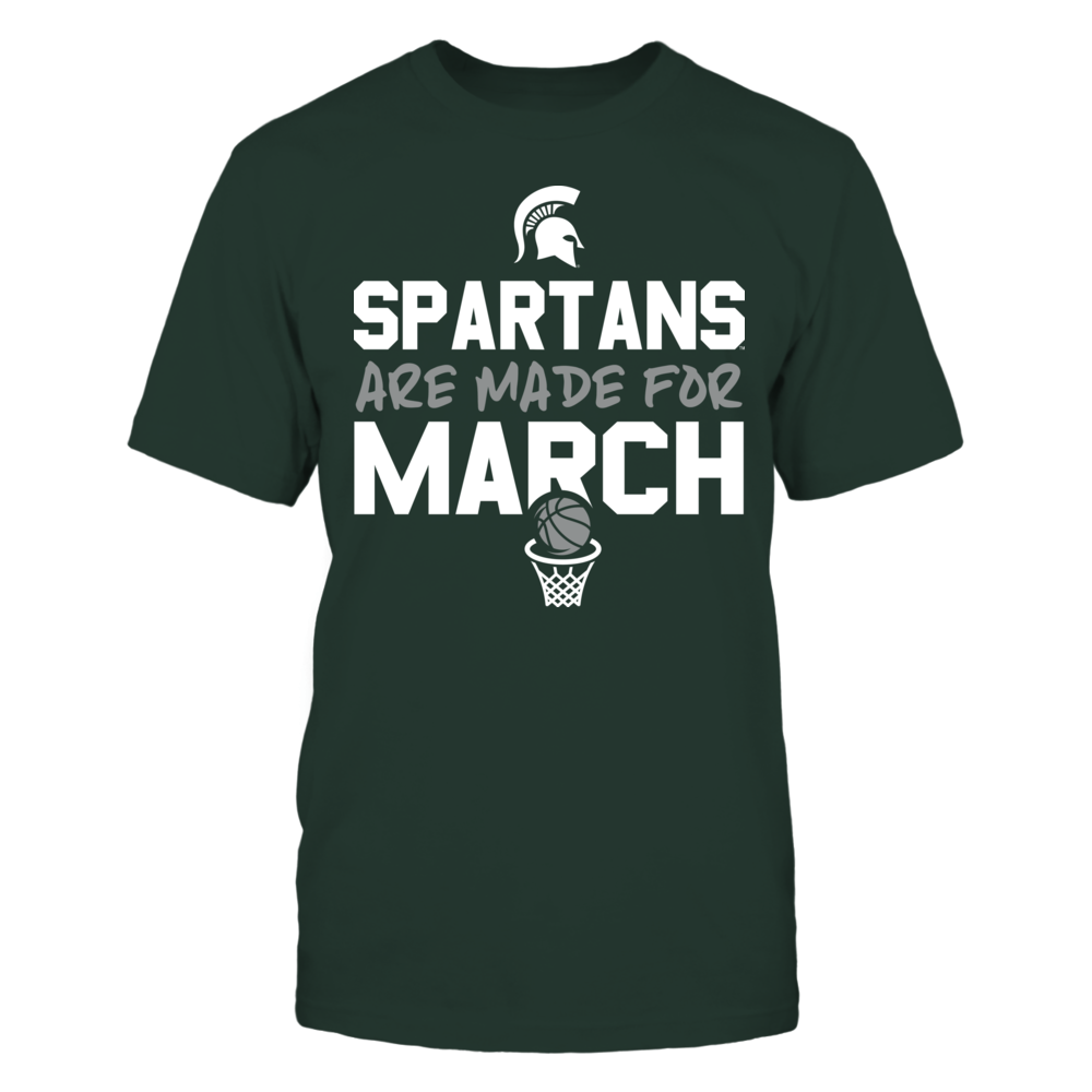 Made for March Michigan State Spartans T-Shirt Front picture
