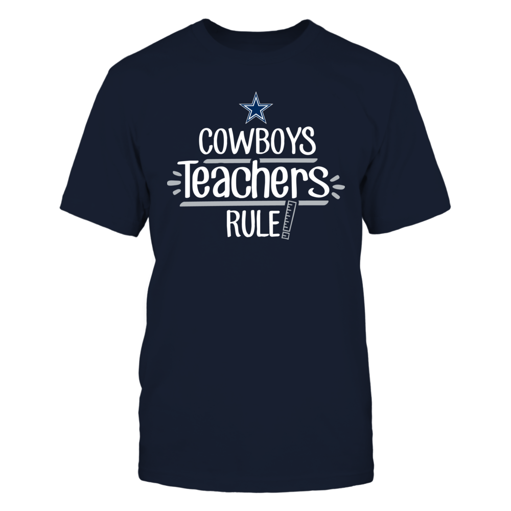 Cowboys Teachers Rule Dallas Cowboys T-Shirt Front picture