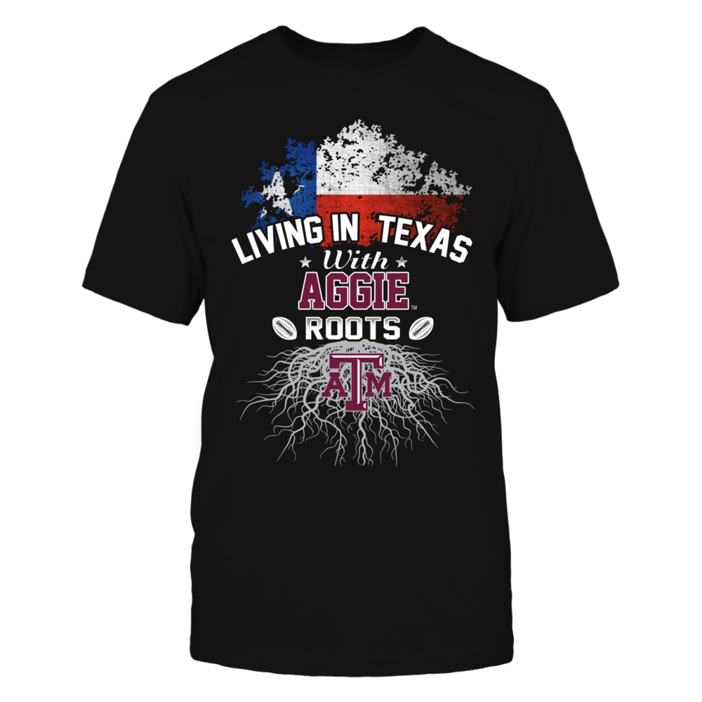Living in Texas with Aggies Roots Front picture