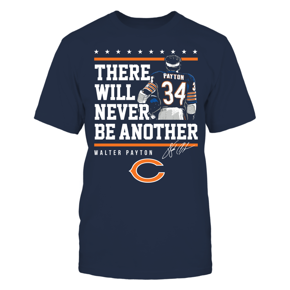 Chicago Bears - Never Be Another Walter Payton Front picture
