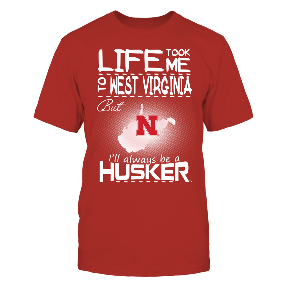 Life Took Me To West Virginia - Nebraska Cornhuskers Front picture