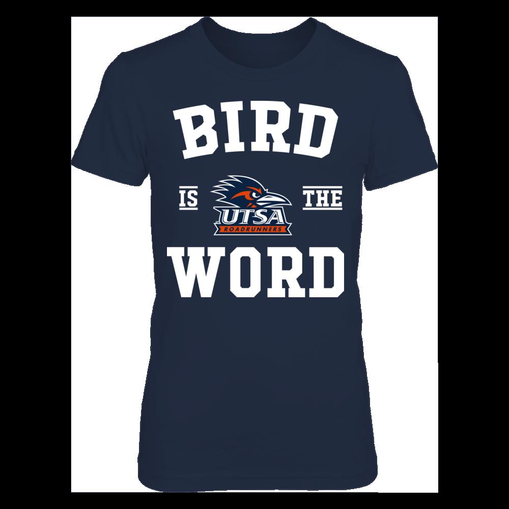 UTSA Roadrunners - Bird Is The Word Front picture