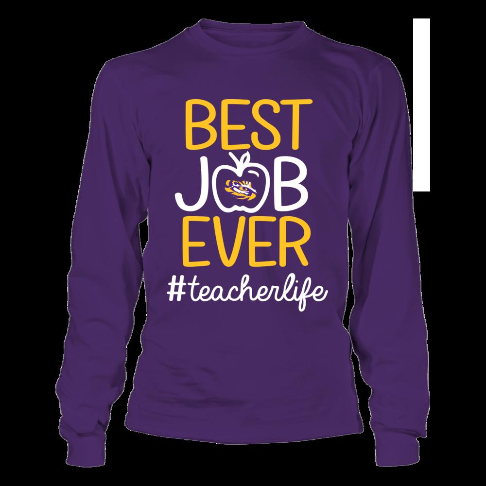 LSU Tigers - Teacher - Best Job Ever Front picture