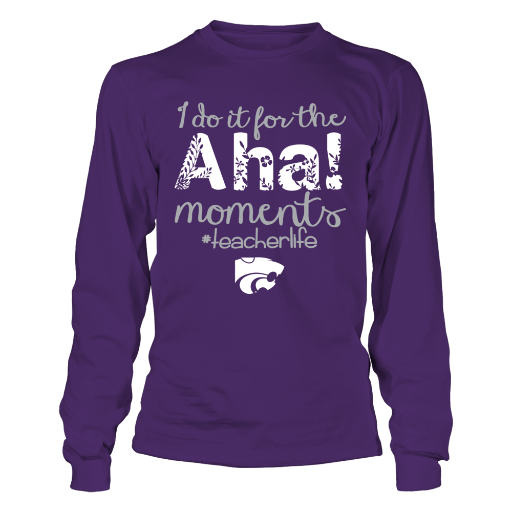 Kansas State Wildcats - Teacher - Do It For The Aha Moment Front picture