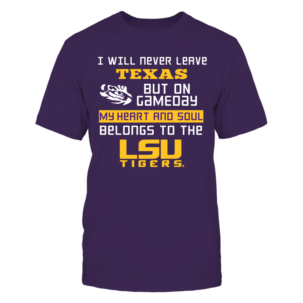 LSU Tigers - Never Leave Texas Front picture