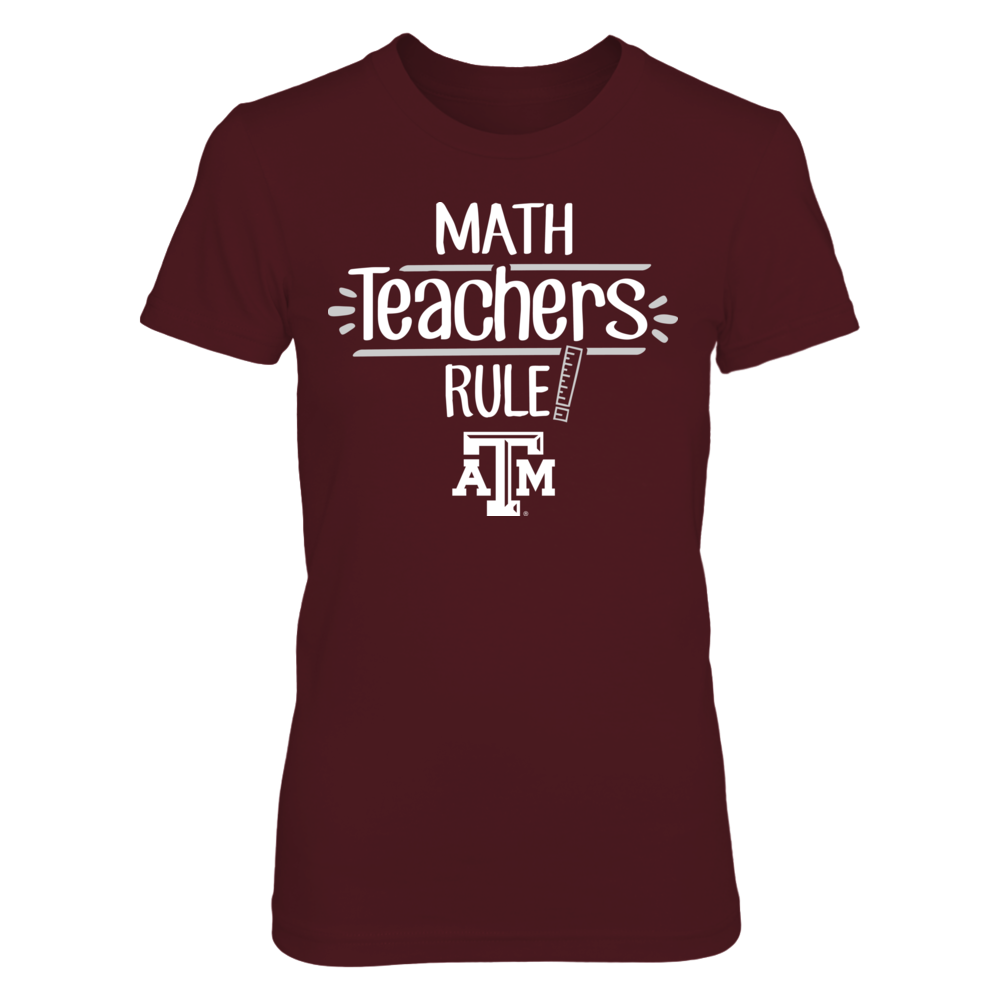 Texas A&M Aggies - Math Teachers Rule Front picture