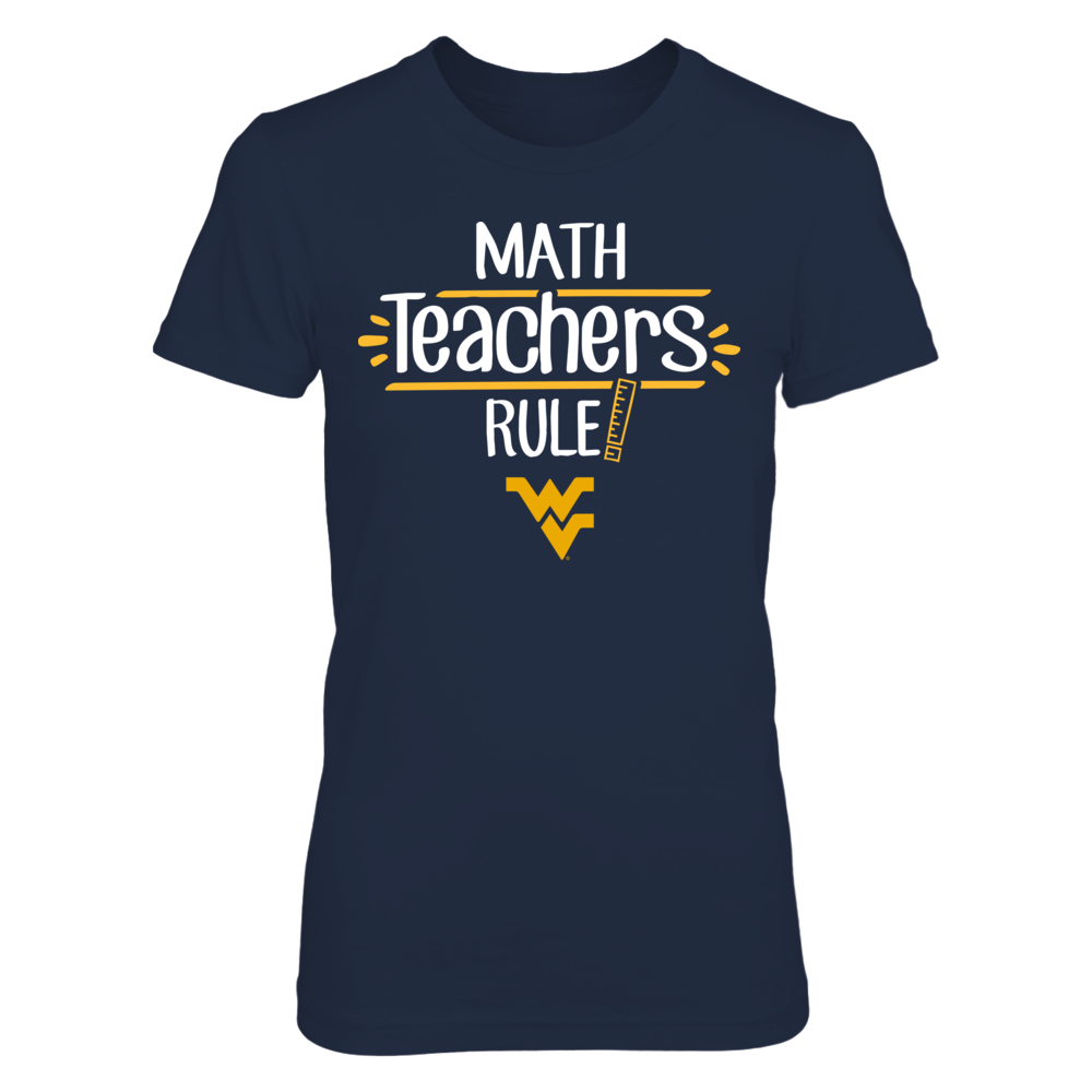West Virginia Mountaineers - Math Teachers Rule Front picture