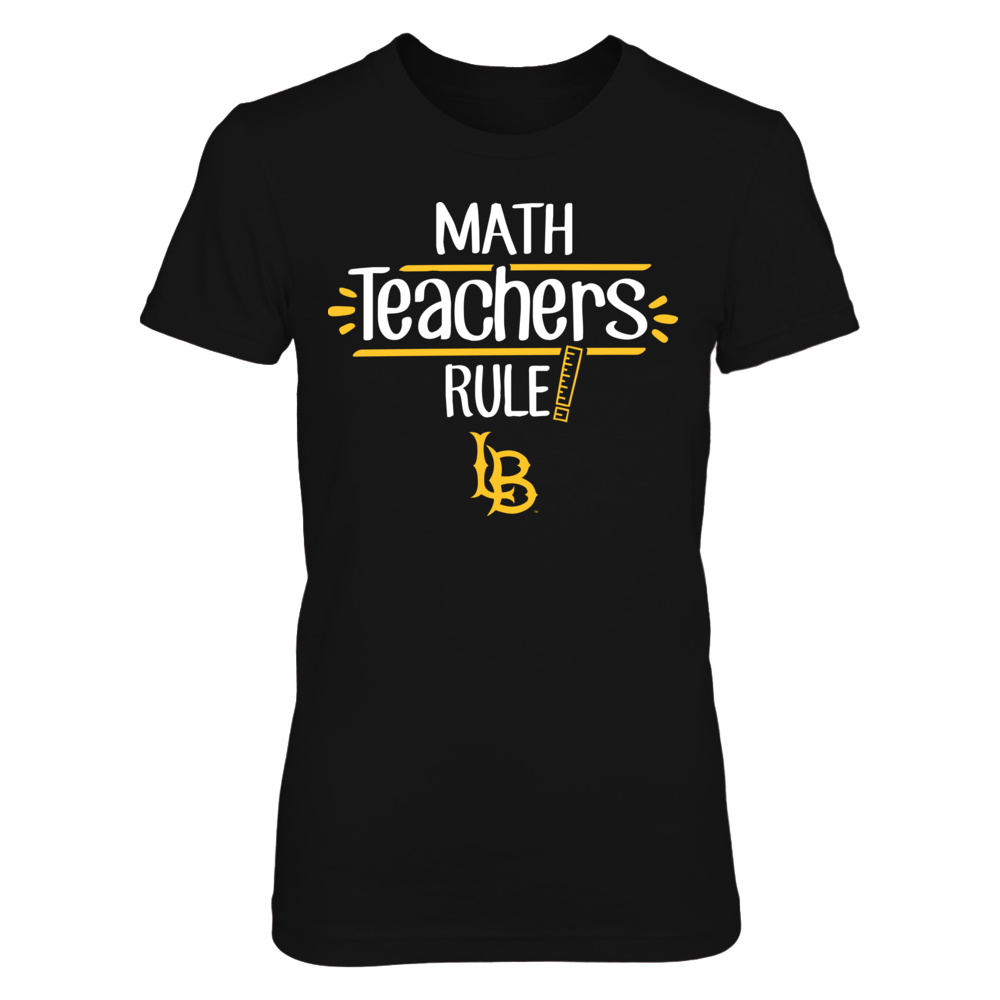 Long Beach State 49ers - Math Teachers Rule Front picture