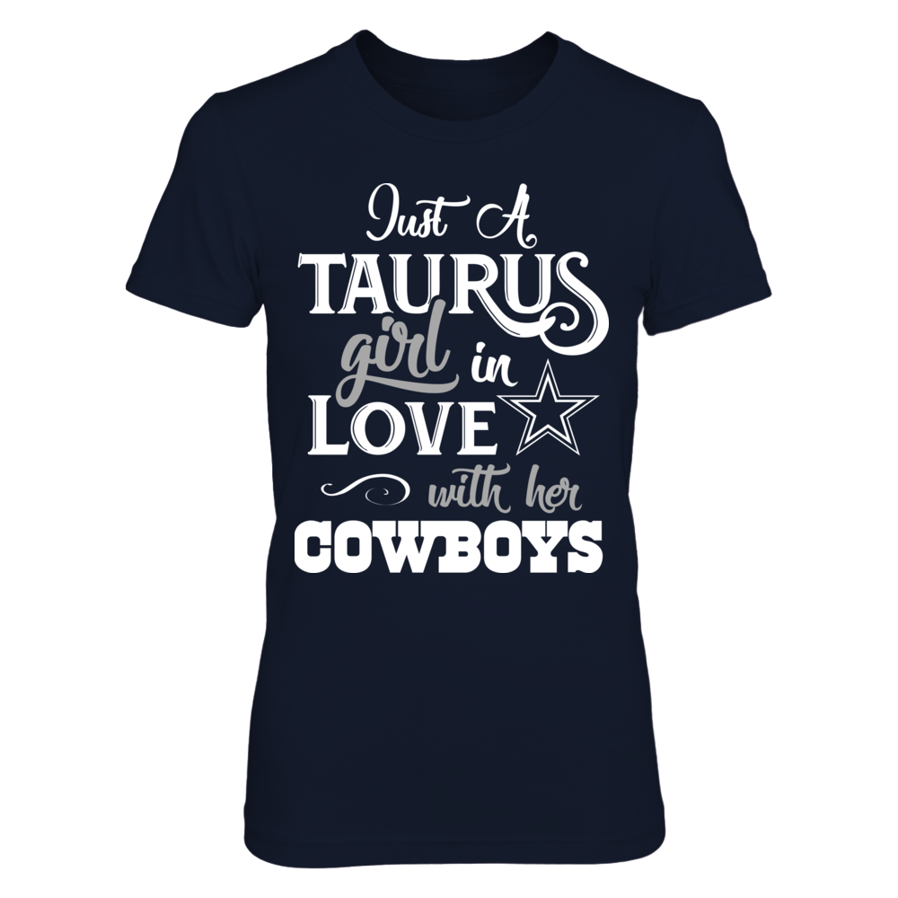 Dallas Cowboys - Taurus Girl loves team Dallas Cowboys Front picture