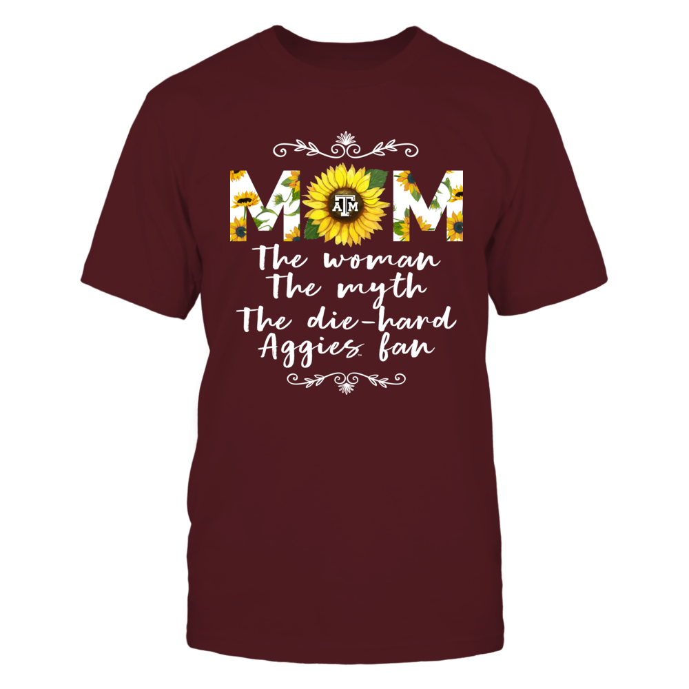 Texas A&M Aggies - Mom - The Woman - Myth - Legend - Sunflower Pattern Front picture