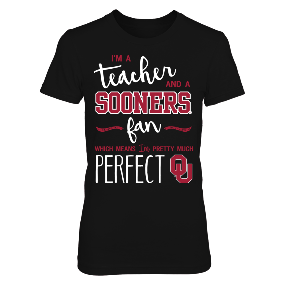 Perfect Teacher Oklahoma Sooners Fan T-Shirt | Tank | Hoodie Front picture