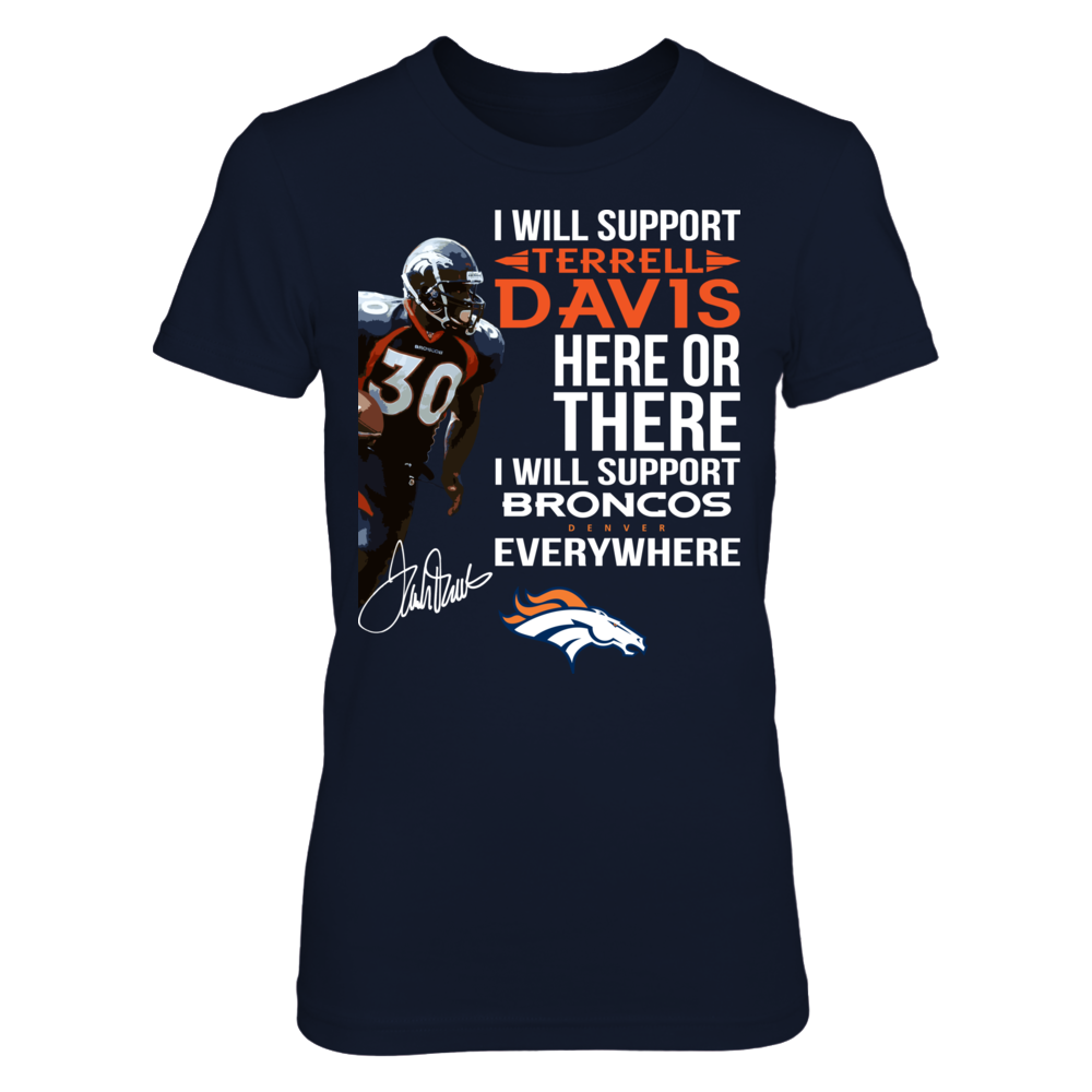 I Will Support TERRELL DAVIS Here Or There Will Support  DENVER BRONCOS Everywhere Front picture