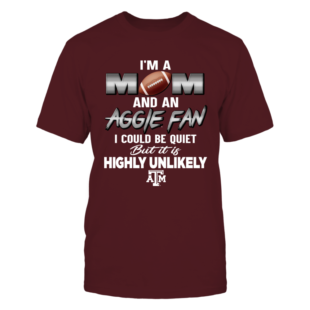 Texas A&M Aggies - Being Quiet Is Highly Unlikely Front picture