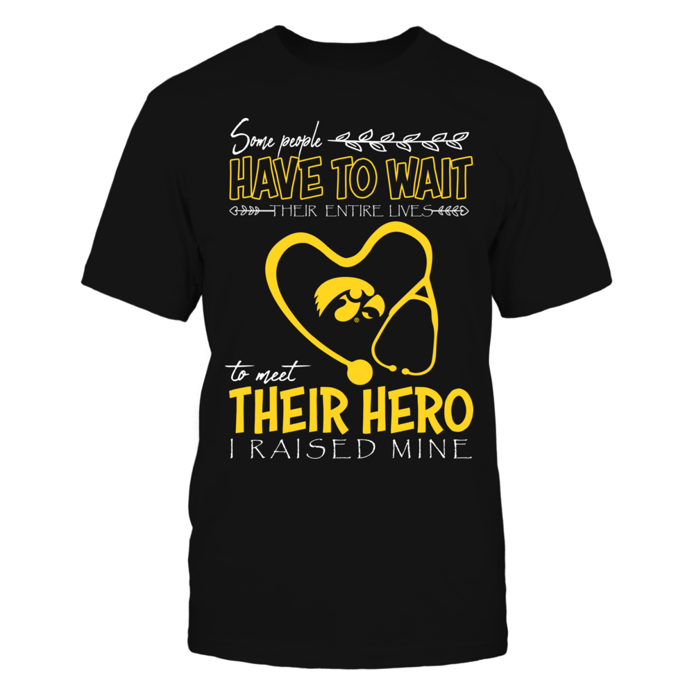 Iowa Hawkeyes - Nurse - Raised My Hero Front picture