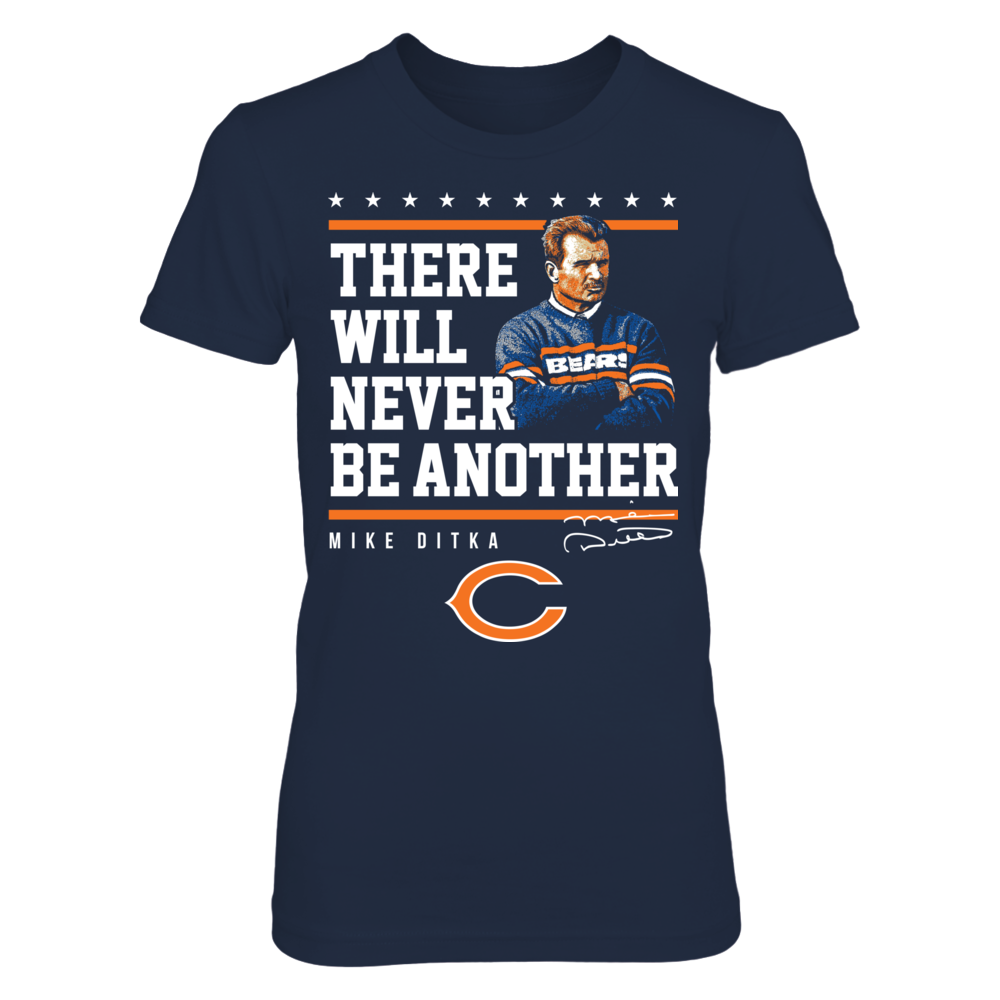 Chicago Bears - Never Be Another Mike Ditka Front picture