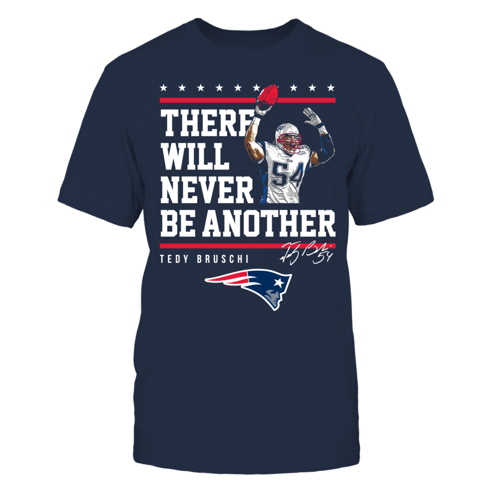 New England Patriots - Never Be Another Tedy Bruschi Front picture