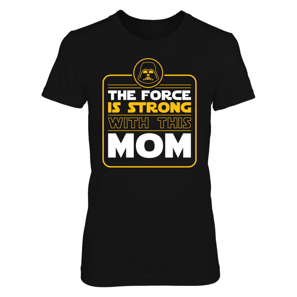 Star Wars - The Force Is Strong With This Mom Front picture