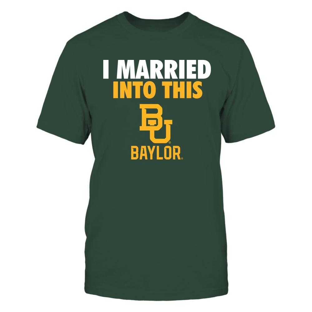 Baylor Bears - I Married Into This Front picture