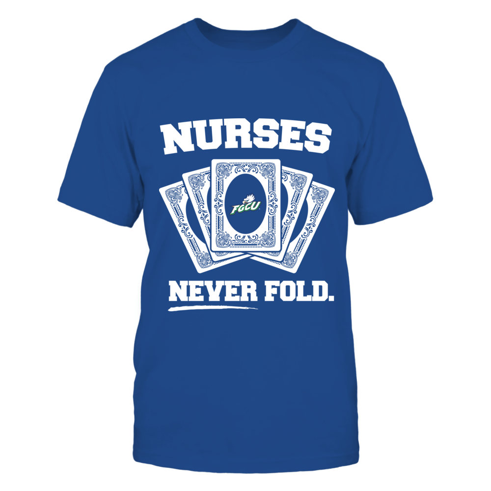 Florida Gulf Coast Eagles - Nurses Never Fold Front picture