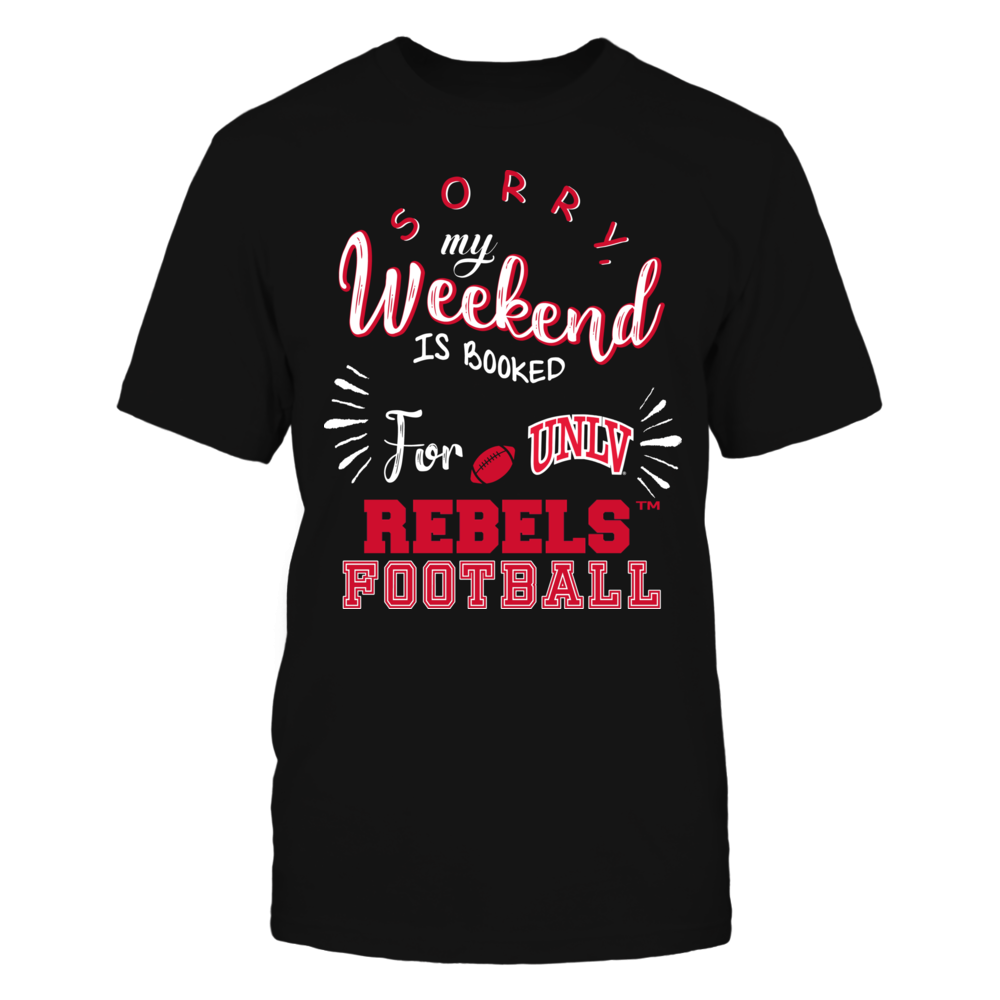 UNLV Rebels - Sorry My Weekend is Booked Front picture