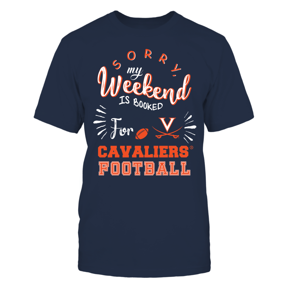 Virginia Cavaliers - Sorry My Weekend is Booked Front picture