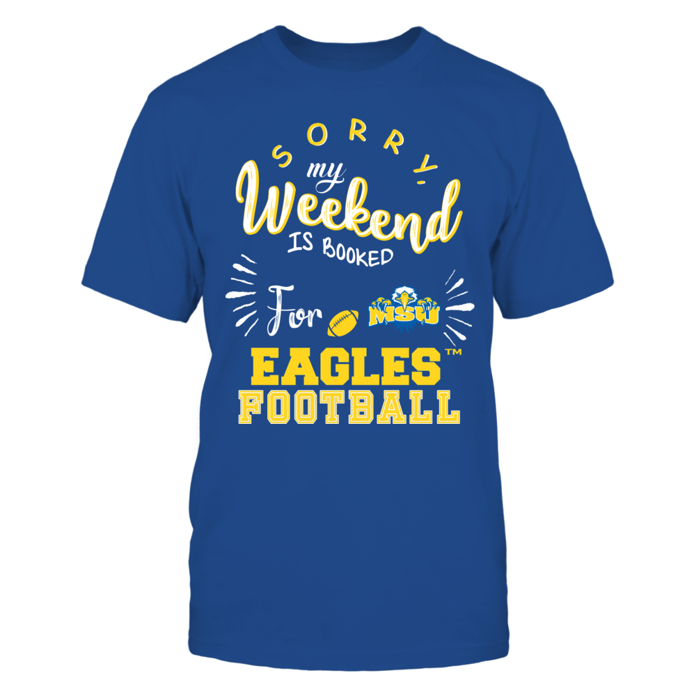 Morehead State Eagles - Sorry My Weekend is Booked Front picture