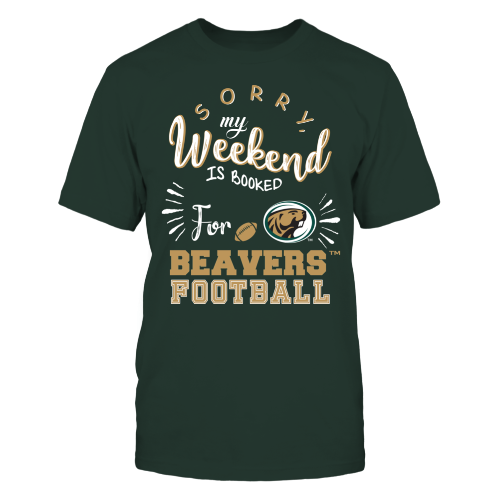 Bemidji State Beavers - Sorry My Weekend is Booked Front picture