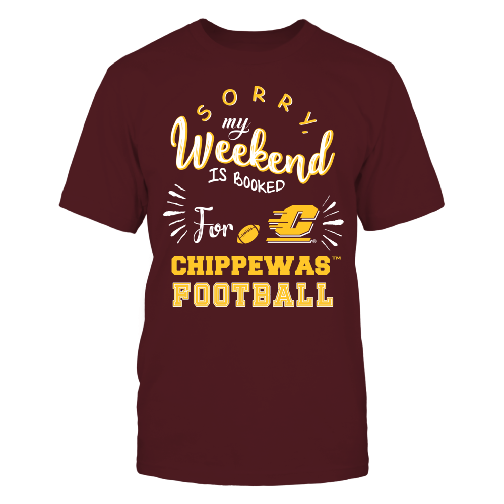 Central Michigan Chippewas - Sorry My Weekend is Booked Front picture