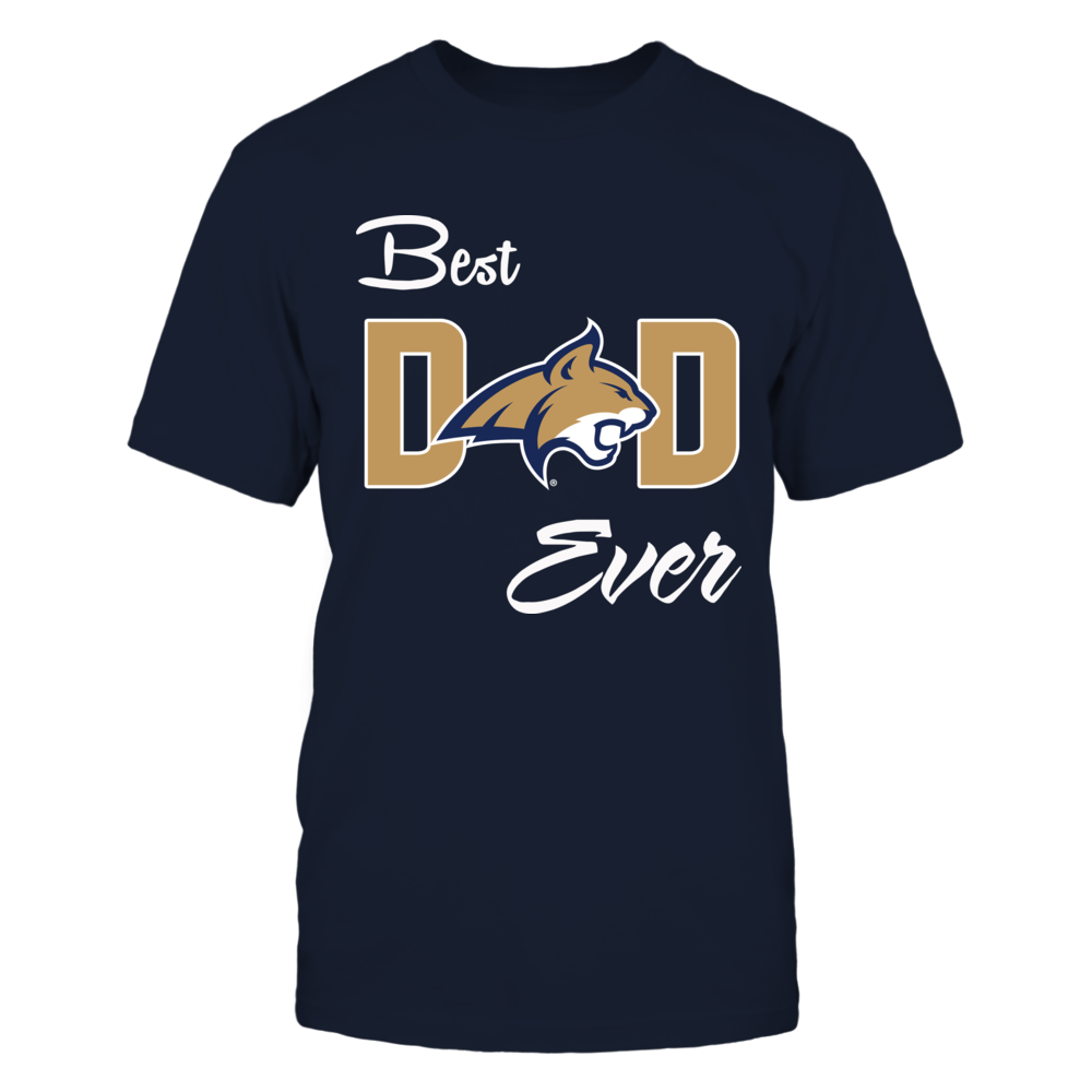 Montana State Bobcats - Best Freakin' Dad Ever Front picture
