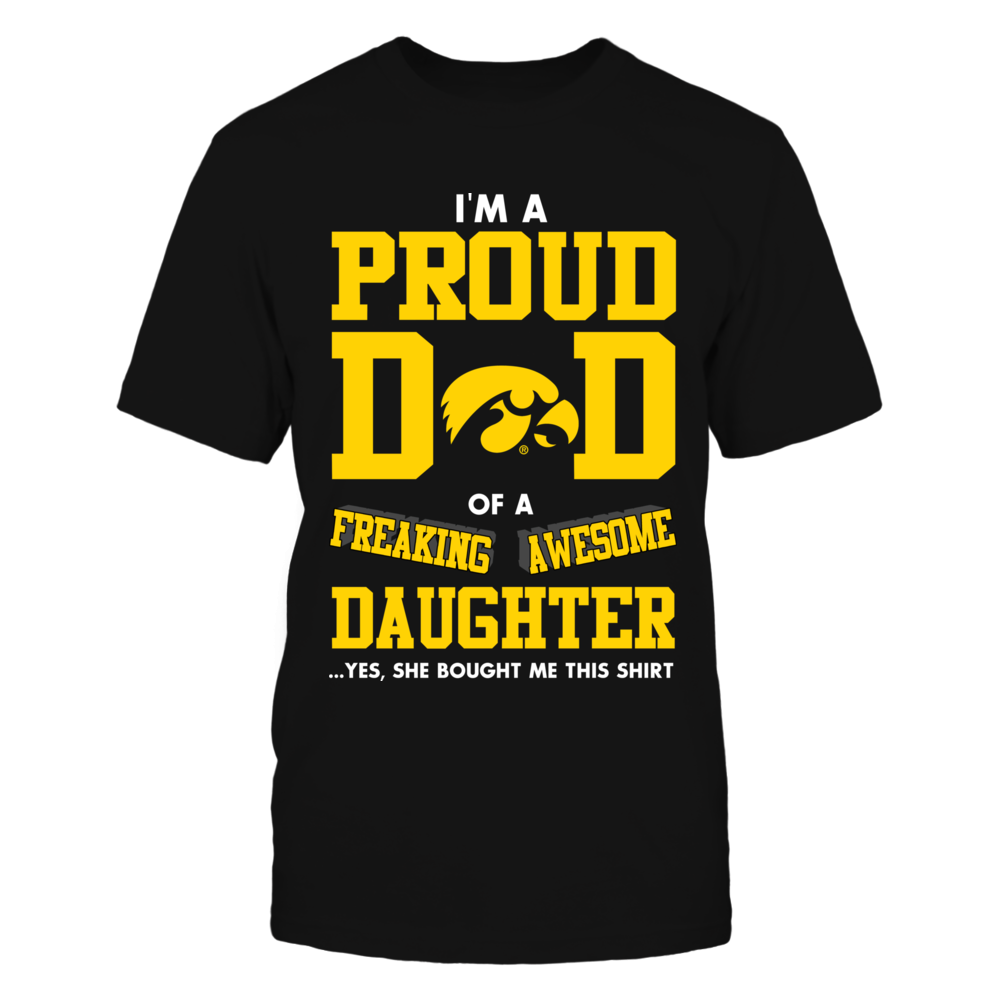 Iowa Hawkeyes - Proud Dad Of Freaking Awesome Daughter Front picture