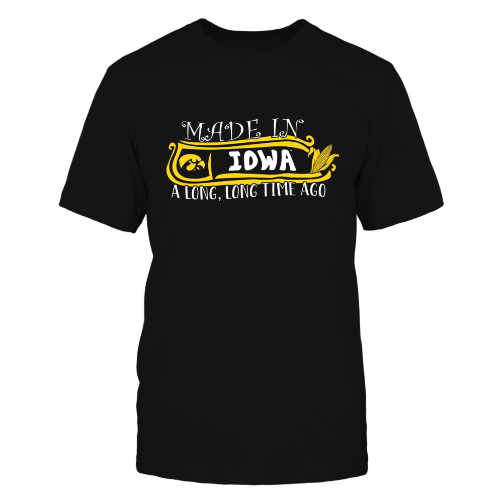 Iowa Hawkeyes - Made In Iowa Long Time Ago Front picture