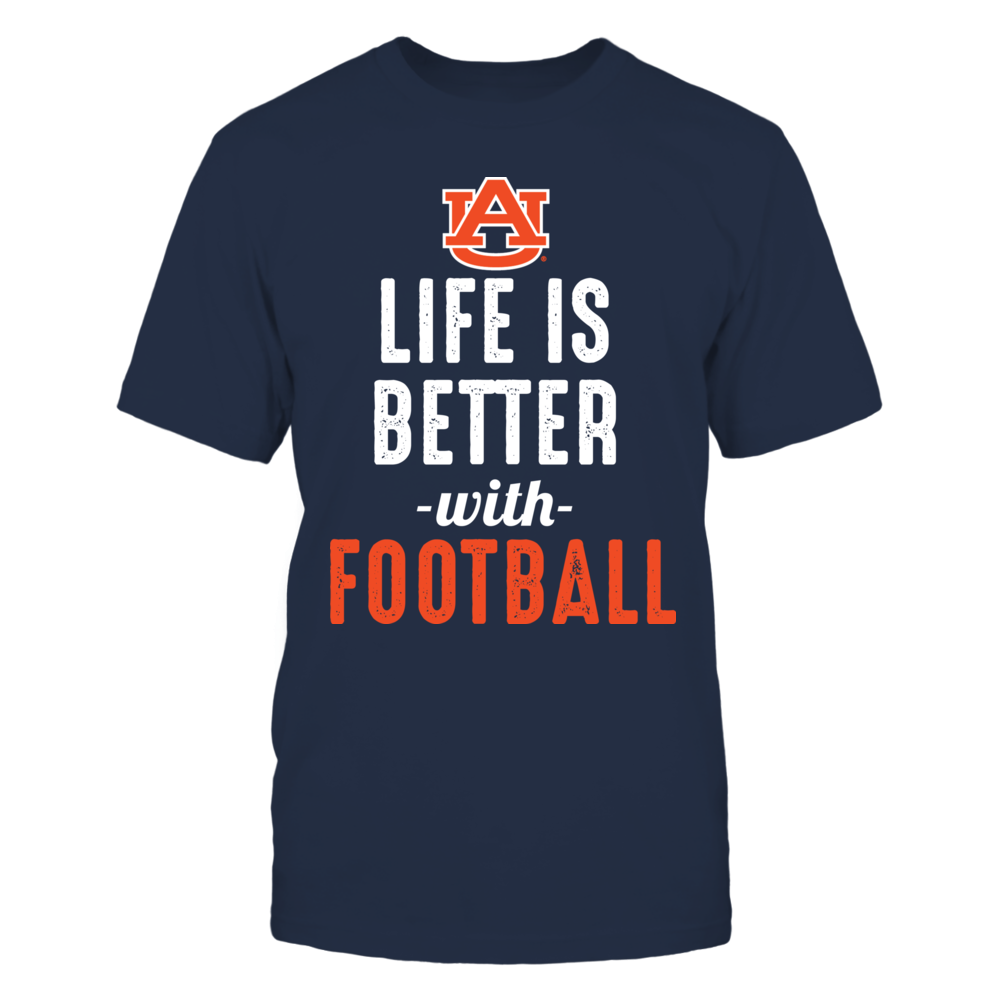 Life Is Better With Auburn Football Front picture
