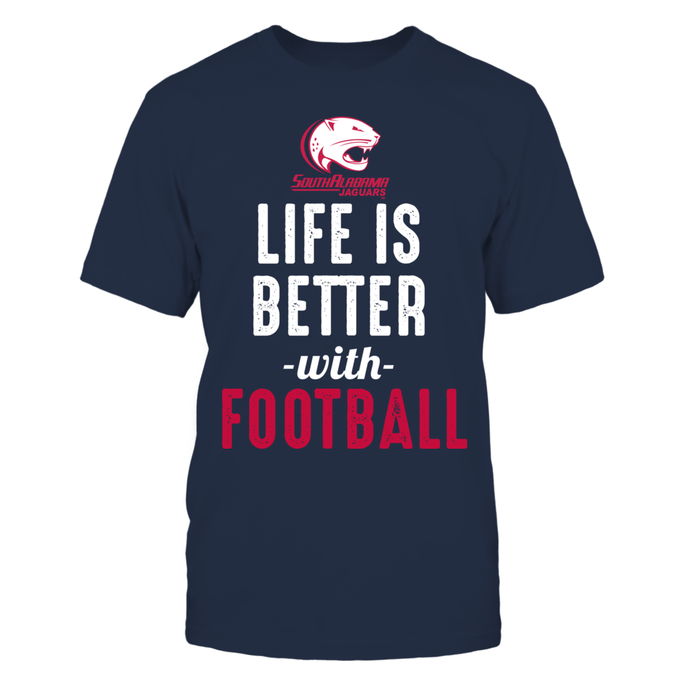 South Alabama Jaguars - Life is Better with Football Front picture