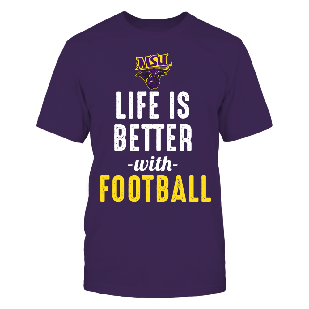 Minnesota State Mavericks - Life is Better with Football Front picture