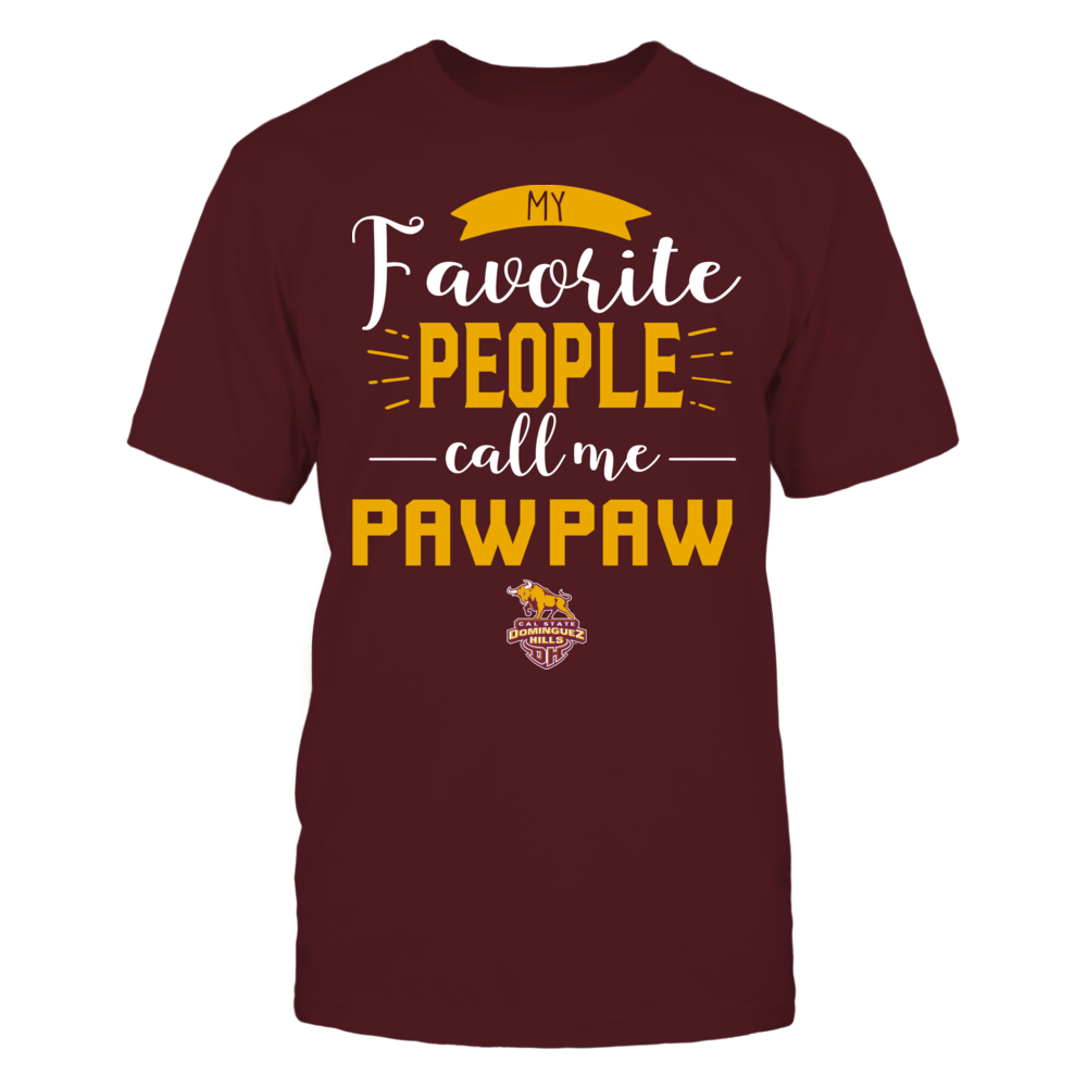 Cal State Dominguez Hills Toros - My Favorite People Call Me - Pawpaw Front picture