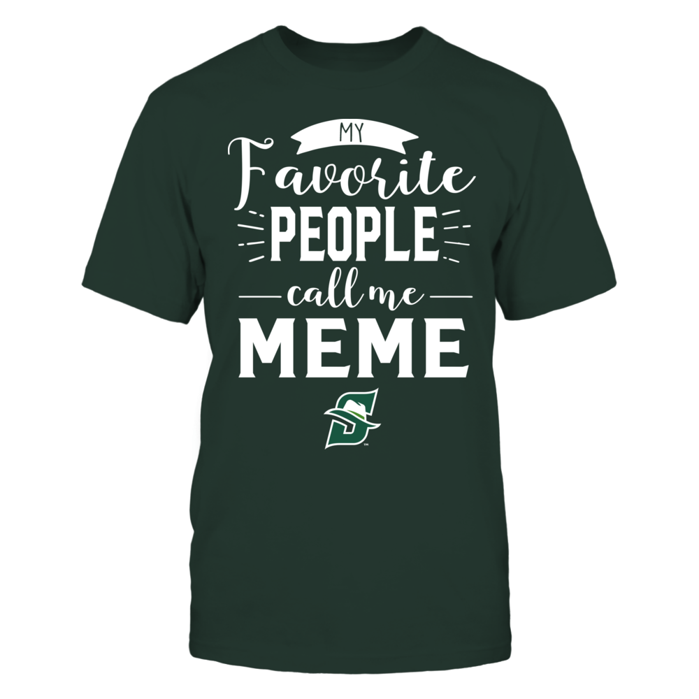 Stetson Hatters - My Favorite People Call Me - Meme Front picture