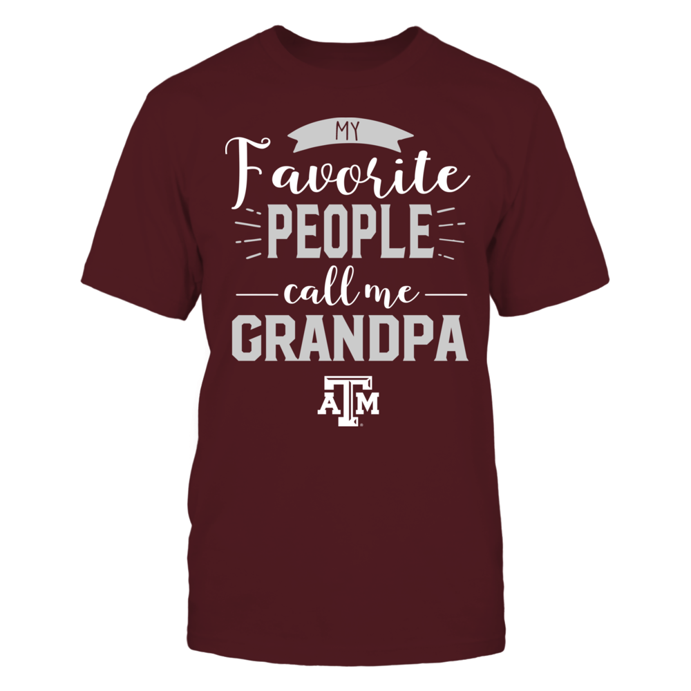 Texas A&M Aggies - My Favorite People Call Me - Grandpa Front picture