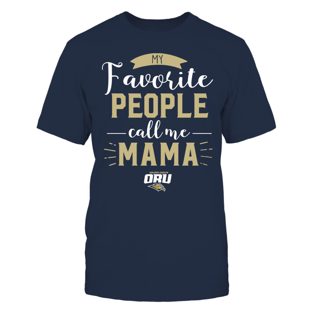 Oral Roberts Golden Eagles - My Favorite People Call Me - Mama Front picture