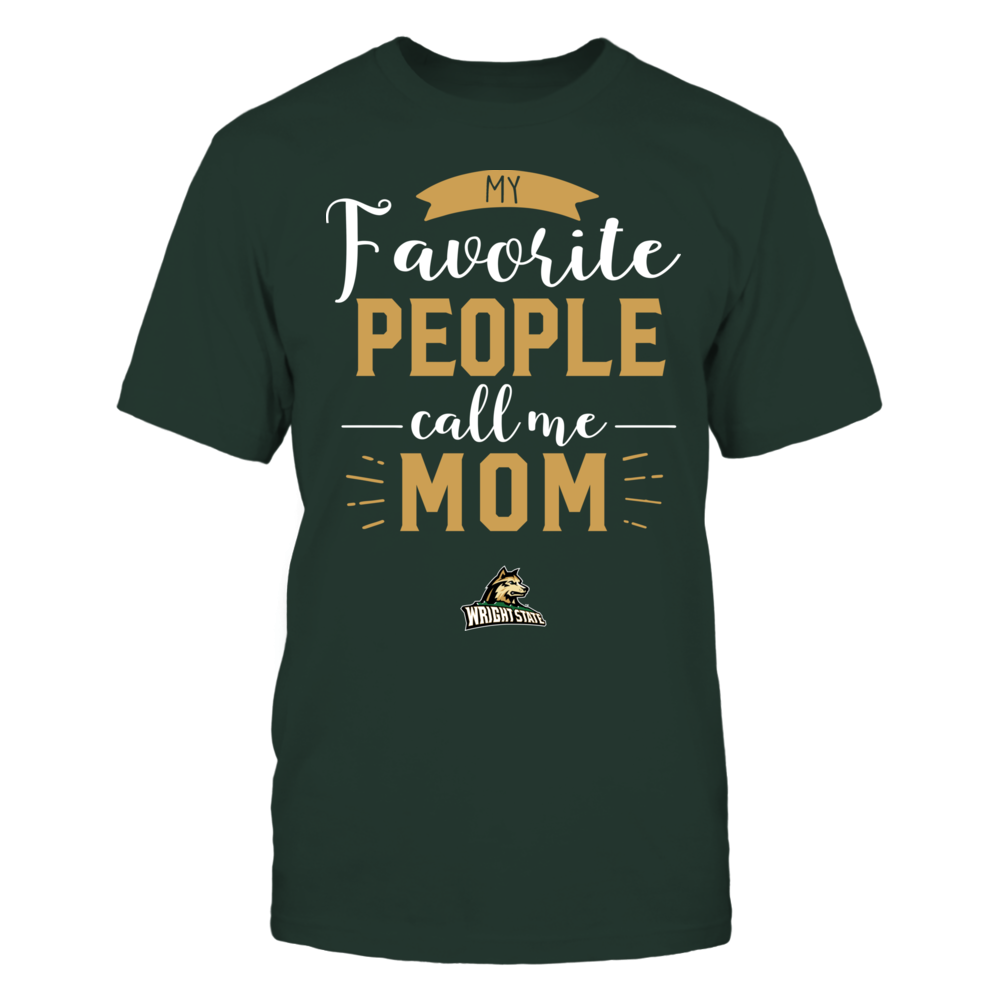 Wright State Raiders - My Favorite People Call Me - Mom Front picture