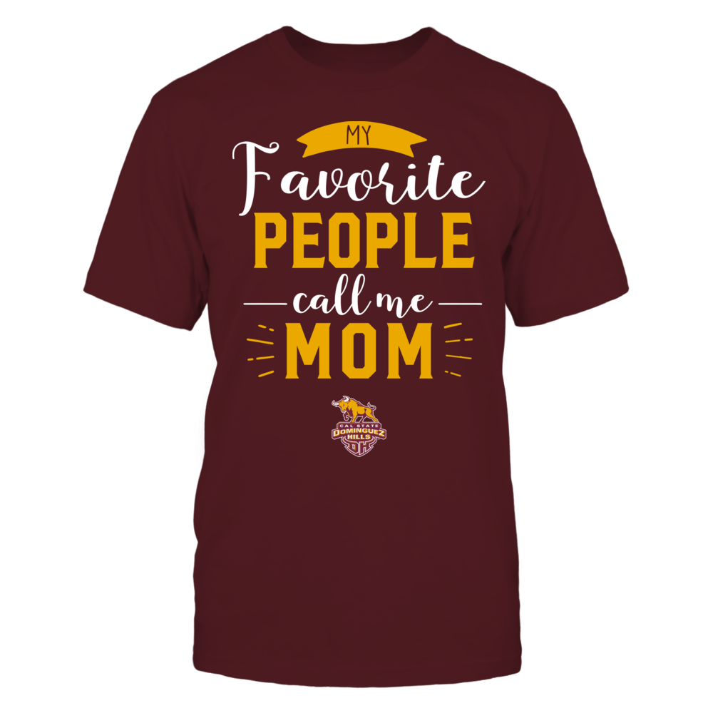 Cal State Dominguez Hills Toros - My Favorite People Call Me - Mom Front picture